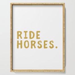 Eat Sleep Ride Horses Repeat Horseback Riding Serving Tray