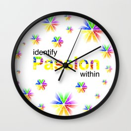 Identify Passion Within Wall Clock