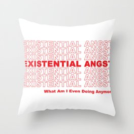 EXISTENTIAL ANGST Throw Pillow