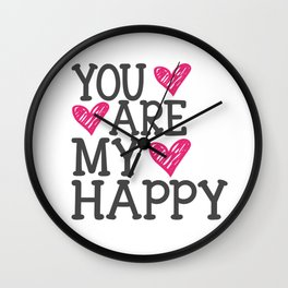 You Are My Happy Wall Clock
