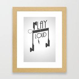 play it loud Framed Art Print