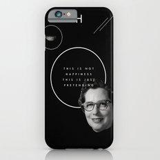 Fake smile sells everything. iPhone 6 Slim Case