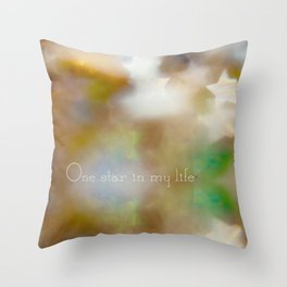 One star in my life Throw Pillow