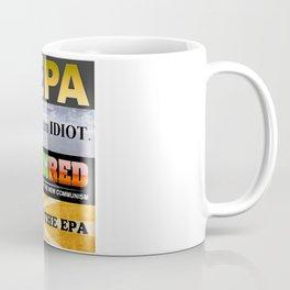 Defund The EPA Coffee Mug