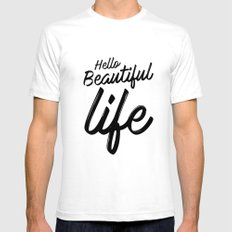 Hello Beautiful Life White Mens Fitted Tee SMALL