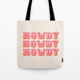 howdy howdy Tote Bag