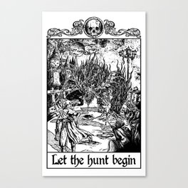 Let The Hunt Begin Canvas Print