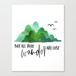 Not All Who Wander Are Lost, Typography Quote, Inspirational Wall, Wanderlust Quote Art Canvas Print
