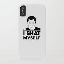 I Shat Myself iPhone Case