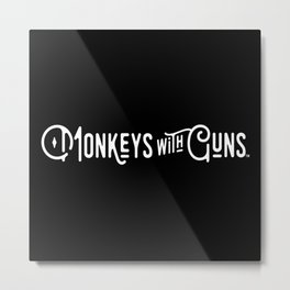 Monkeys With Guns (White Logo) Metal Print