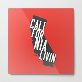 California Livin' by Reformation Designs Metal Print