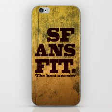 SFANSFIT... the best answer iPhone & iPod Skin