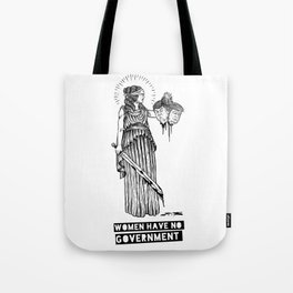 Women Have No Government Tote Bag