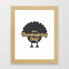 Happy Thanksgiving Day Turkey Gobble Design Framed Art Print