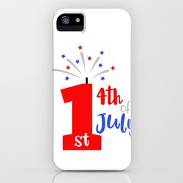 1st 4th Of July Patriotic American iPhone Case