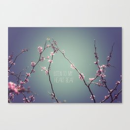 Listen to my heart beat Canvas Print
