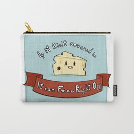 If it ain't covered in cheese... Carry-All Pouch