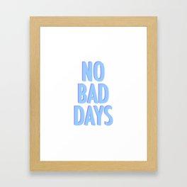 No Bad Days Pastel Blue Framed Art Print