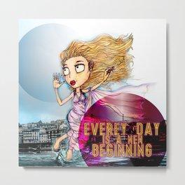 everey day Metal Print