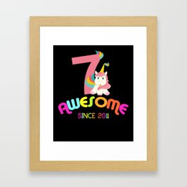 Awesome Since 2011 Unicorn 7th Birthdays Anniversaries Framed Art Print