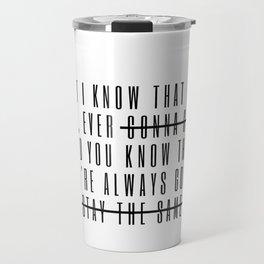 but i know Travel Mug