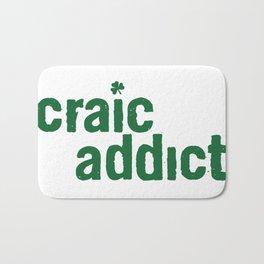 craic addict Bath Mat