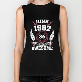 June 1982 36 years of being awesome Biker Tank