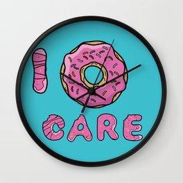 I dont care Wall Clock