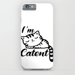 I'm Catent - Content White Sleeping Kitty Cat iPhone Case