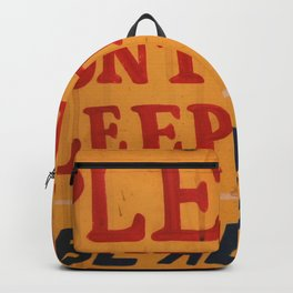 Dont try to sleep here Backpack
