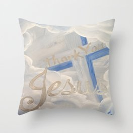 Thank You Jesus Clouds Cross Throw Pillow