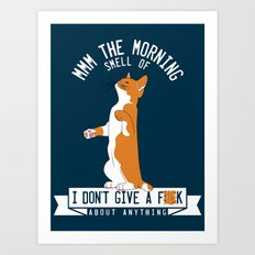 Mmm the morning smell of.. Art Print