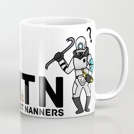 #NTN - Never Trust Nanners Coffee Mug