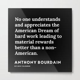 4     Anthony Bourdain Quotes   191207 Metal Print
