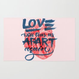 Love will tear us apart. Rug