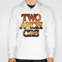 anchors Hoodies featuring Sunset Anchors by Two Anchors