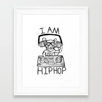 hiphop Framed Art Prints featuring I AM HIPHOP  by Geryes