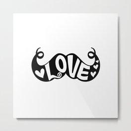 Mustache Love Metal Print