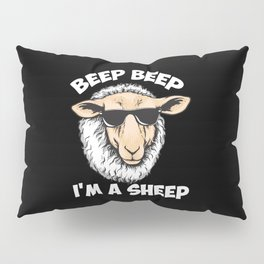 Beep Beep I'm A Sheep Pillow Sham