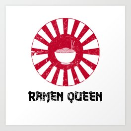 Ramen Queen Japanese Noodles Vintage Retro Style Japan Flag Art Print