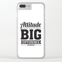 Attitude typography Clear iPhone Case