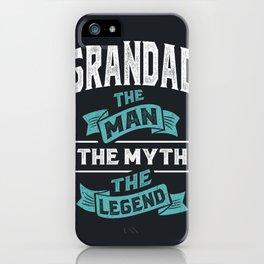 Grandad The Man The Legend iPhone Case