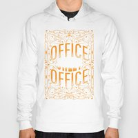 the office Hoodies featuring Office Sweet Office by Roberlan Borges