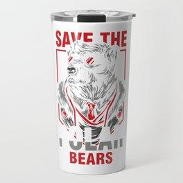 Animal Rights Activist Save The Polar Bears Animal Lover Gift Save The Polar Bears Travel Mug