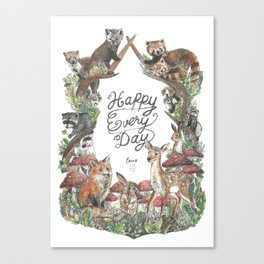 Happy Every Day! Canvas Print