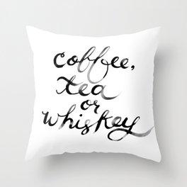 Coffee Tea or Whiskey Throw Pillow