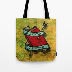 Ours is eternal Tote Bag