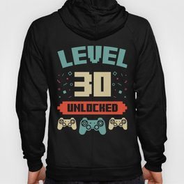 Level 30 Unlocked 30th Birthday Present Hoody
