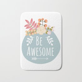 Be Awesome, Nursery Wall Art, Printable Wall Art, Typography Quote Bath Mat