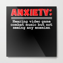 Anxiety Video Games Combat Music Design Metal Print